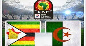 مباراة الجزائر و زيمبابوي كأس الأمم الافريقية 2017 مع القنوات الناقلة